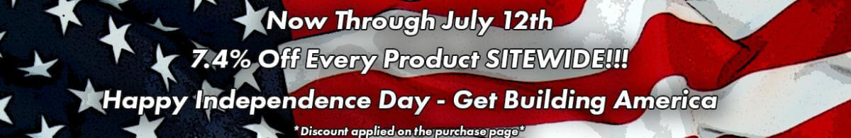 Now through July 5th 7.4% off Every Product Site Wide!!! Get Building America.